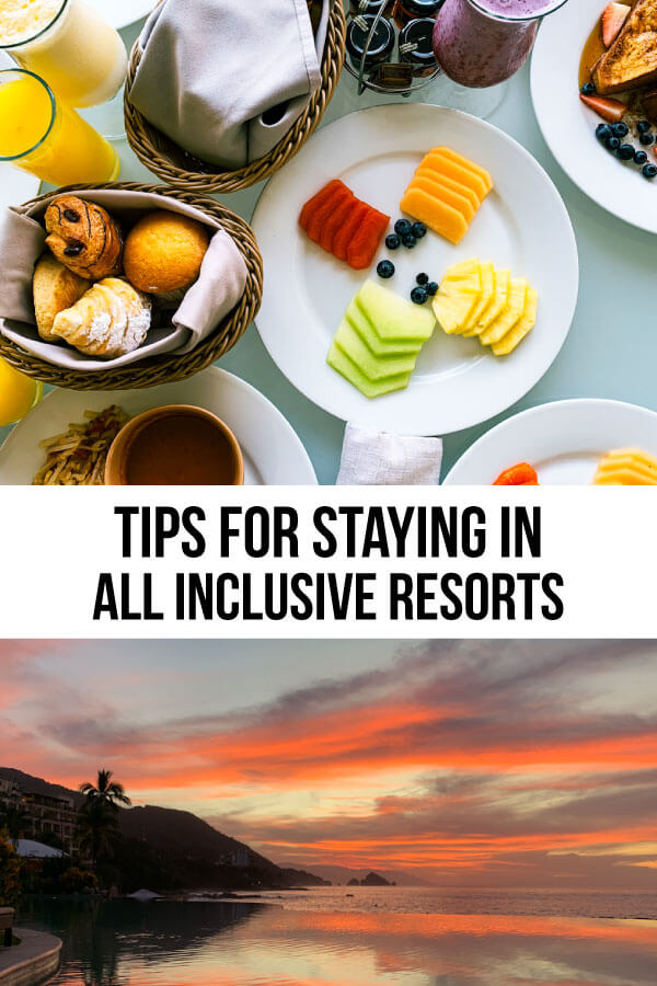 Tips for staying in All Inclusive Resorts - things to keep in mind for your next trip. from www.thirtyhandmadedays.com