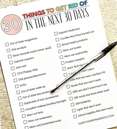 How to declutter your home - printable checklist of things to get rid of in the next 30 days. www.thirtyhandmadedays.com