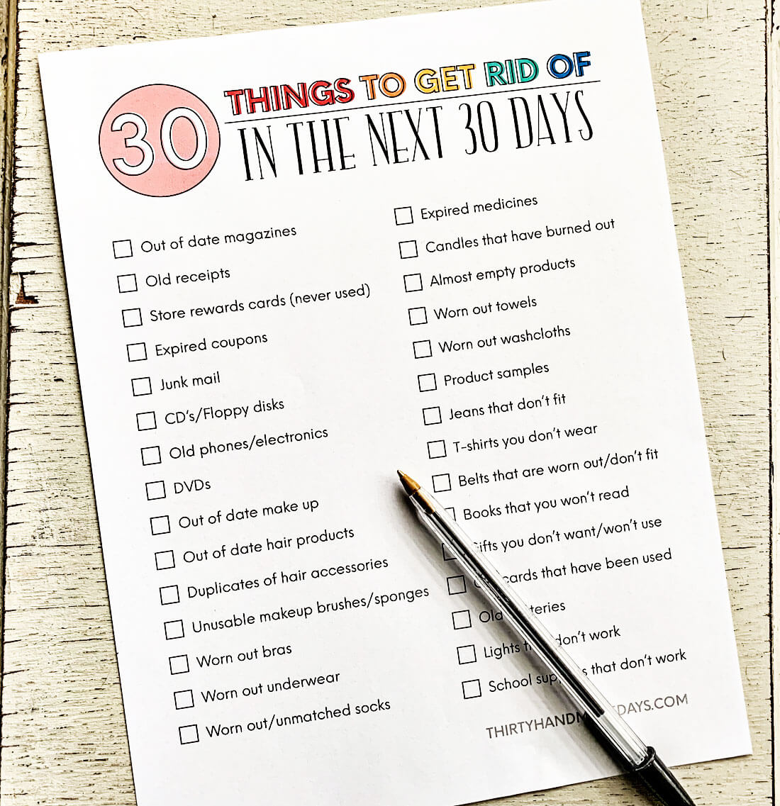 How to declutter your home - printable checklist of things to get rid of in the next 30 days. via www.thirtyhandmadedays.com