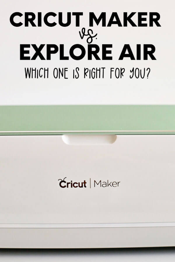 Cricut Maker vs. Explore Air - which one is right for you? A review from 30daysblog