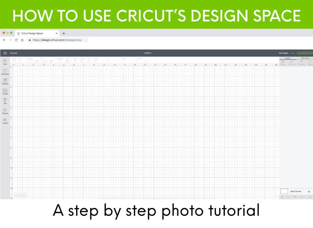 A step by step photo tutorial for how to use Cricut's Design Space