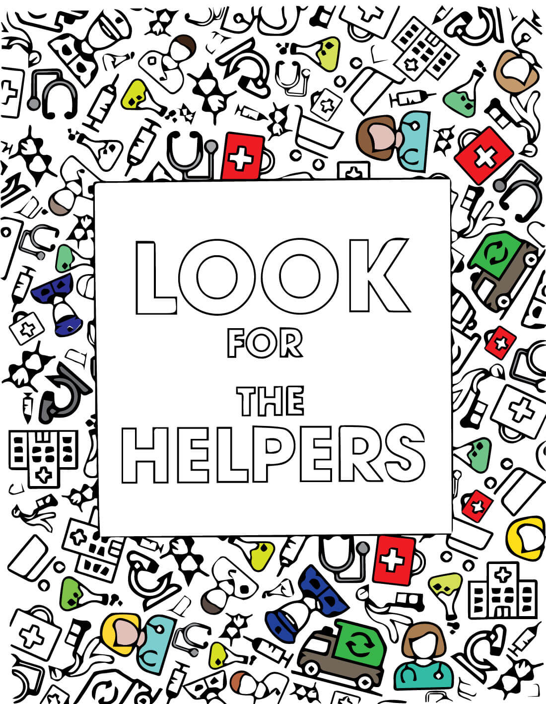 Look for the Helpers Coloring Page - filled in